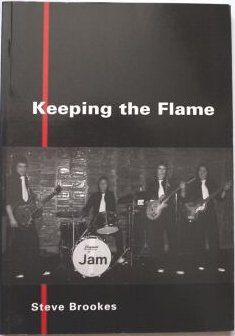 The Jam Book - Keeping The Flame by Steve Brookes