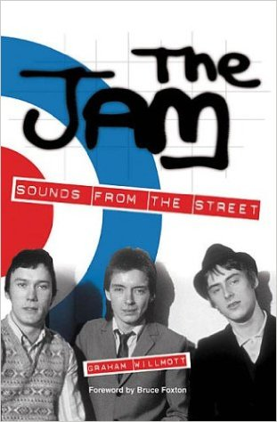 The Jam Book - Sounds From The Street by Graham Willmott