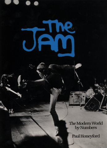 The Jam Book - The Modern World By Numbers by Paul Honeyford