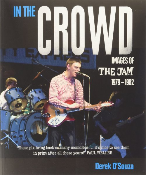 The Jam Book - In The Crowd by Derek D'Souza