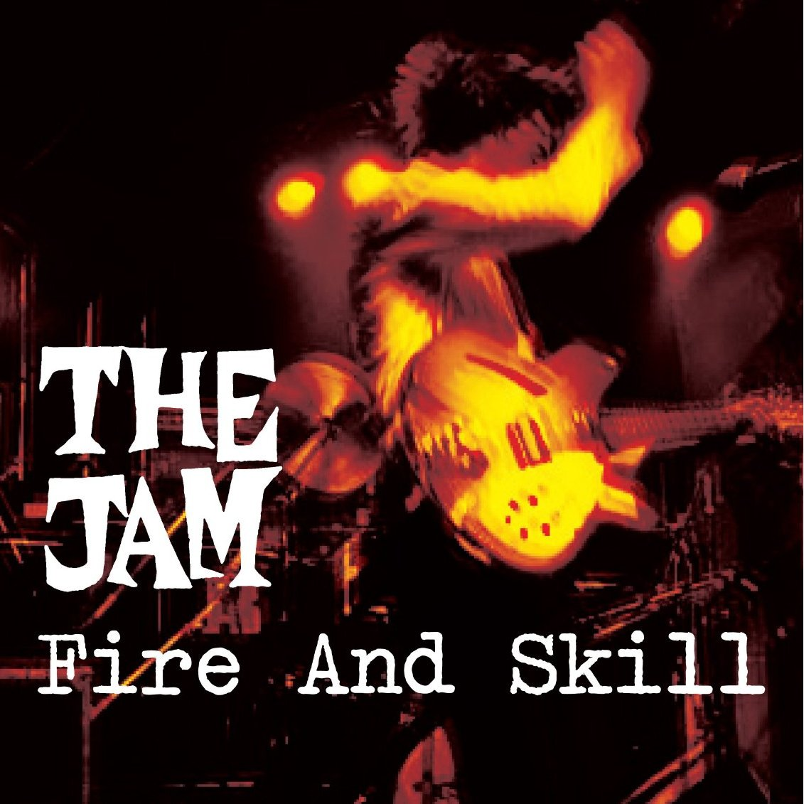 The Jam live album, Fire And Skill, front cover