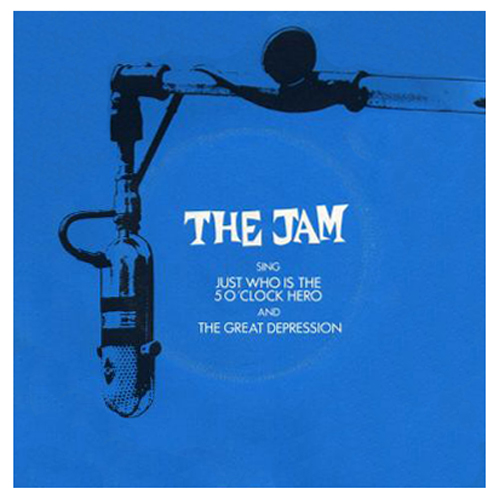 The Jam single Just Who Is The 5 O'Clock Hero, front cover